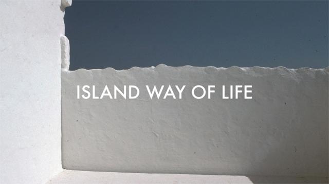 ISLAND WAY OF LIFE